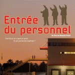 Projection du film « Entrée du Personnel » à Paris (1er juillet 2013)