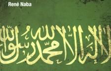 Livre : « L'Arabie saoudite, un royaume des ténèbres », de René Naba