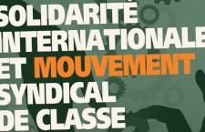 Conférence : « Solidarité internationale et mouvement syndical de classe » (15 septembre 2014)