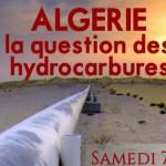 Conférence « Algérie : la question des hydrocarbures » (7 mars 2015)