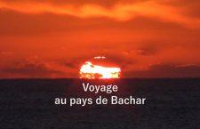 [Bande-Annonce] Voyage au pays de Bachar