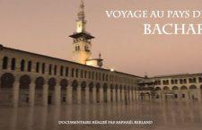 Sortie du documentaire « Voyage au pays de Bachar » de Raphaël Berland