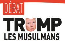 Débat : « Trump, les musulmans et la guerre » (mardi 23 mai)