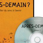 Lancement du DVD « Après-demain ? Constats d'aujourd'hui et solutions de demain » (Inform'Action)