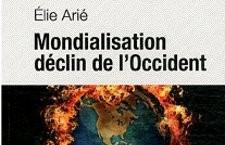 « Mondialisation déclin de l'Occident » d'Elie Arié