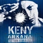 CD : Keny Arkana – Tout Tourne Autour du Soleil