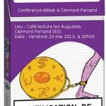 Conférence-débat : abolir la monnaie / une société sans argent (24 mai 2013)