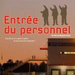 Projection du film «Entrée du Personnel» à Paris (1er juillet 2013)