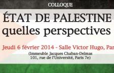 Colloque IRIS : « Etat de Palestine : Quelles perspectives ? » (6 février 2014)