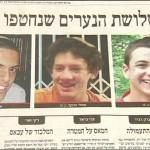 Enlèvement des trois adolescents : Israël savait depuis le départ qu'ils étaient morts, et que le Hamas n'était pas responsable