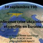 Conférence : « Crise Ukrainienne – Géopolitique et conflits en Eurasie » (19 septembre 2014)