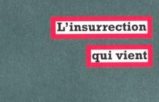 Livre : « L'insurrection qui vient » du Comité Invisible