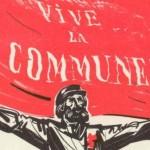 « Vive la Commune » ! La Commune de Paris et son programme –