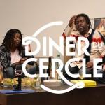 Le Dîner du Cercle #4 – Chanson rime-t-elle avec Révolution ? – avec Princess Erika, Tonton David et Jarod