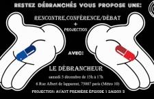 Rencontre, conférence, débat avec Le Débrancheur (samedi 5 décembre 2015)