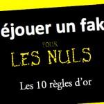 Les 10 règles d'or pour vérifier une info sur internet