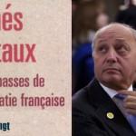 Les 7 péchés capitaux de la diplomatie française