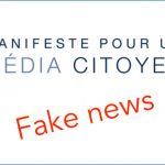 « Manifeste pour un média citoyen » : info ou intox ?